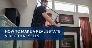 The best ways to make real estate video