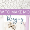How to Make Money Blogging Successfully